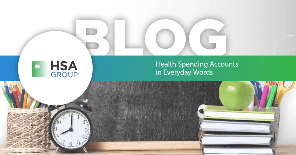 Health Spending Accounts in Every Day Words
